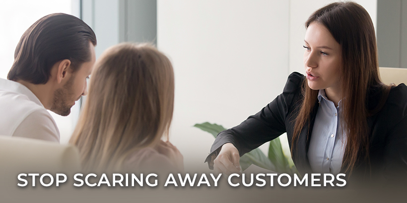 Stop Scaring Away Customers and start with selling smaller products