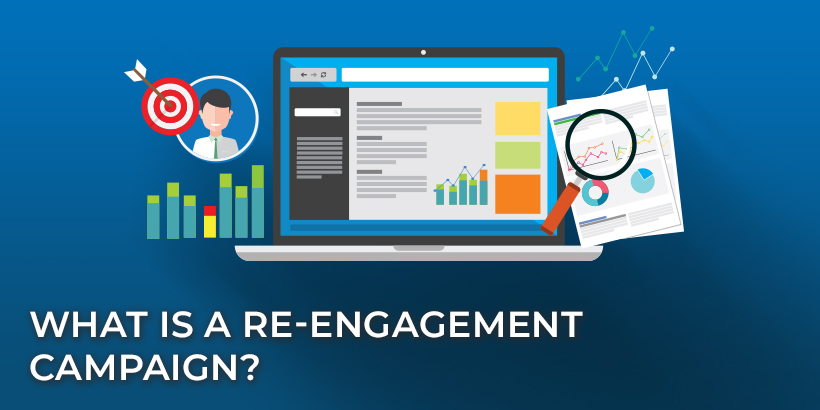What Is a Re-Engagement Campaign?