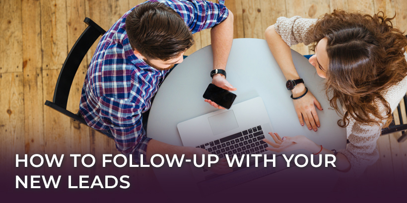 How to Follow-Up with Your New Leads