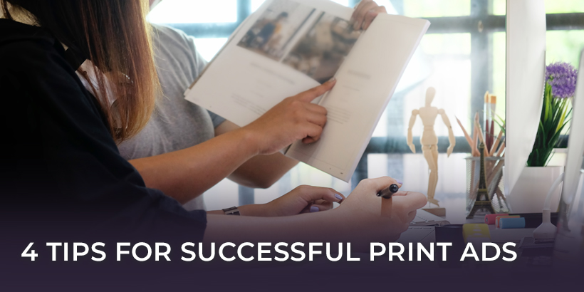 4 Tips for Successful Print Ads