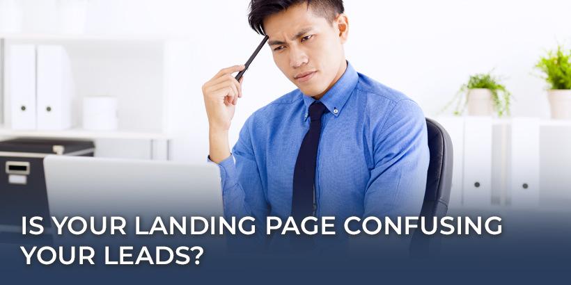 Is Your Landing Page Confusing Your Leads, confused man studying computer screen