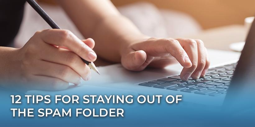 12 Tips for Avoiding the Spam Folder
