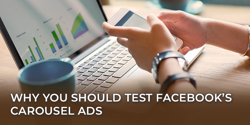 Why you should test Facebook's carousel ads - person using phone at laptop