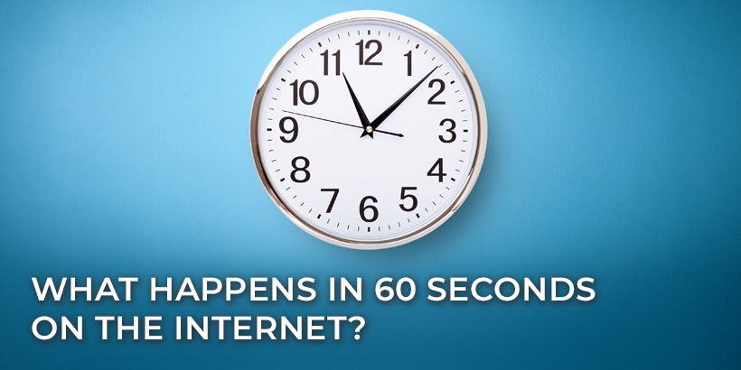 What Happens in 60 Seconds on the Internet?