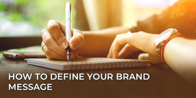How to Define Your Brand Message