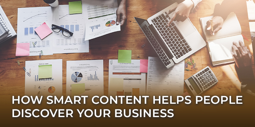 How Smart Content Helps People Discover Your Business